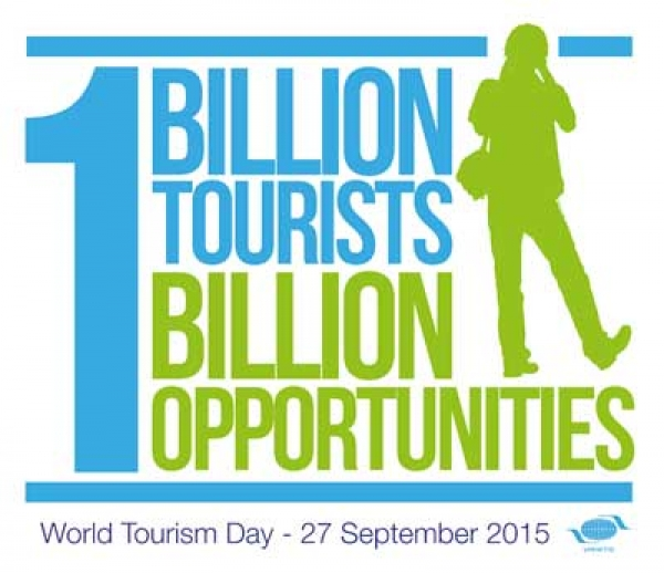 "World Tourism Day 2015: ""One Billion Tourists, One Billion Opportunities"""